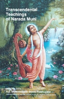 Trancendental teachings of Narada Muni:ENGLISH