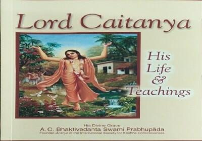 Lord Chaitanya - His Life & Teachings:ENGLISH