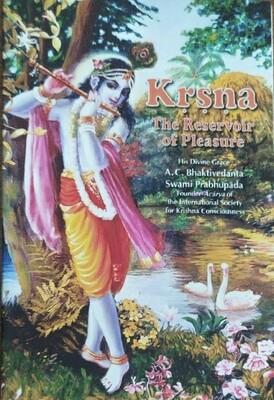 Krishna - the Reservoir of Pleasure:ENGLISH