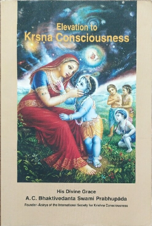 Elevation to Krishna Consciousness:ENGLISH