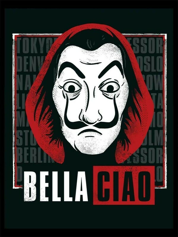 Money Heist - Bella Chao Poster