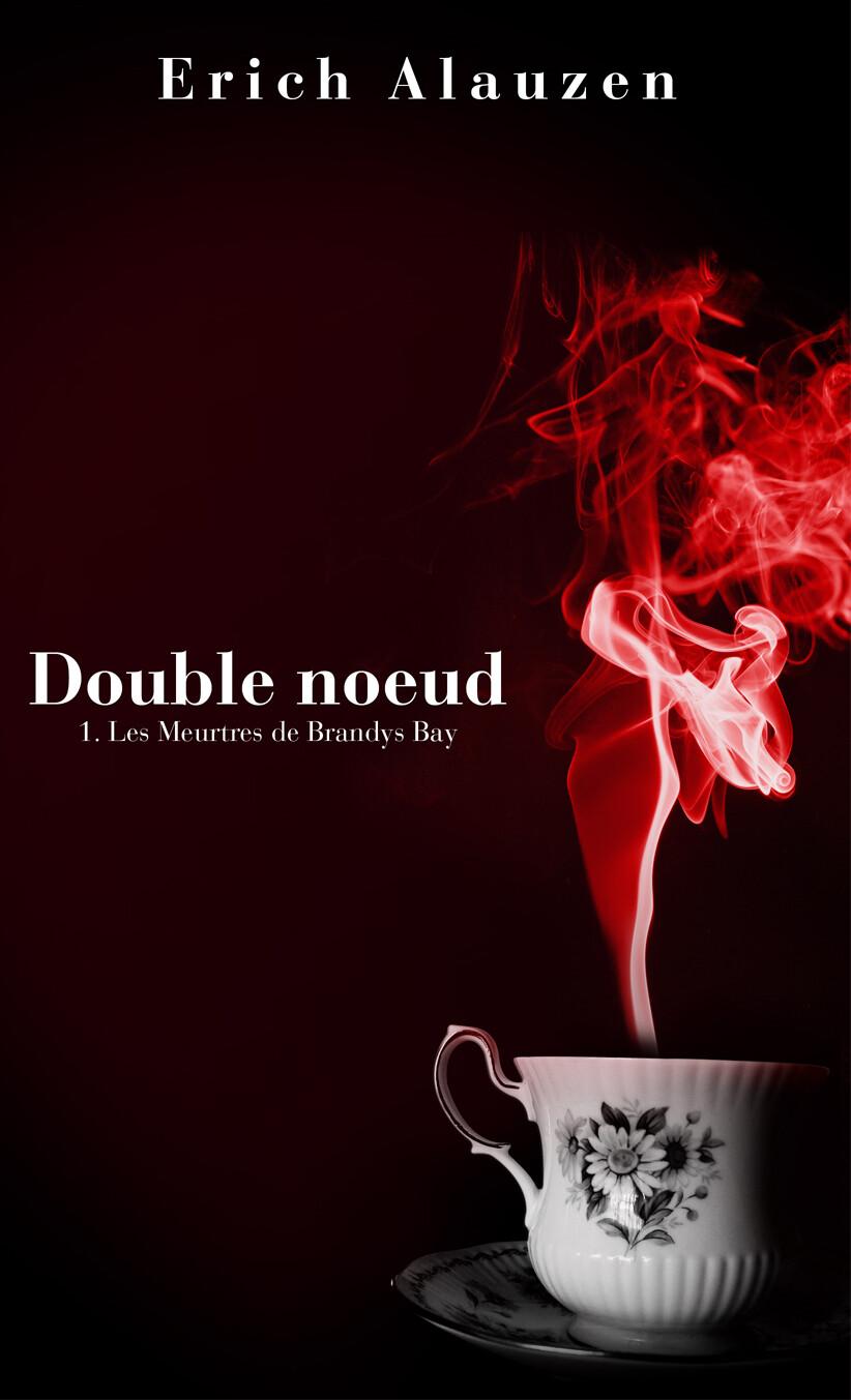 Double noeud 1- Les Meurtres de Brandys Bay  par Erich ALAUZEN - Version imprimée