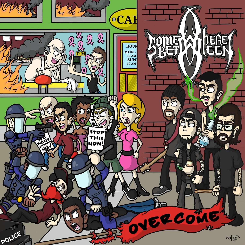 Somewhere Between - Overcome EP