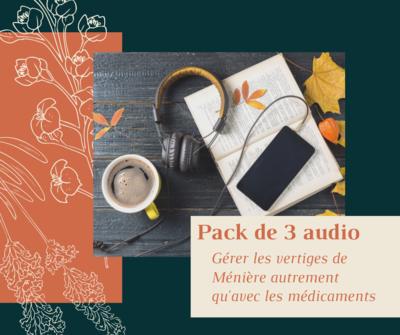 3 Audio pour les vertiges de Ménière