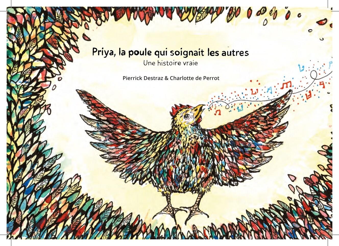 Priya, la poule qui soignait les autres