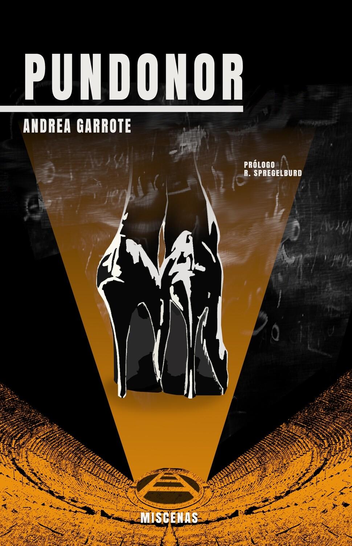 PUNDONOR de Andrea Garrote