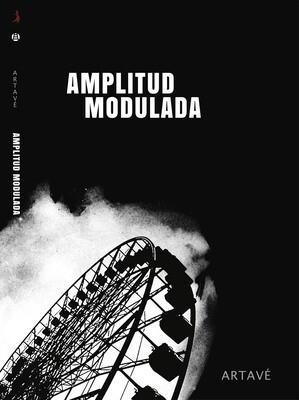 AMPLITUD MODULADA de Pablo Artavé