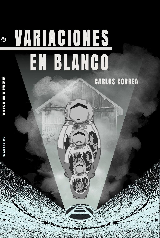 VARIACIONES EN BLANCO de Carlos Correa