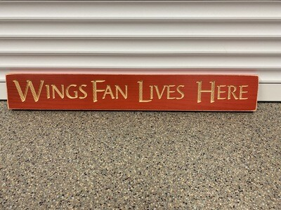 Wings Fan Lives Here Sign