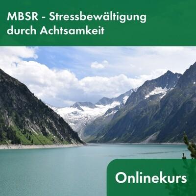 Online-Präventionskurs MBSR - Stressbewältigung durch Achtsamkeit