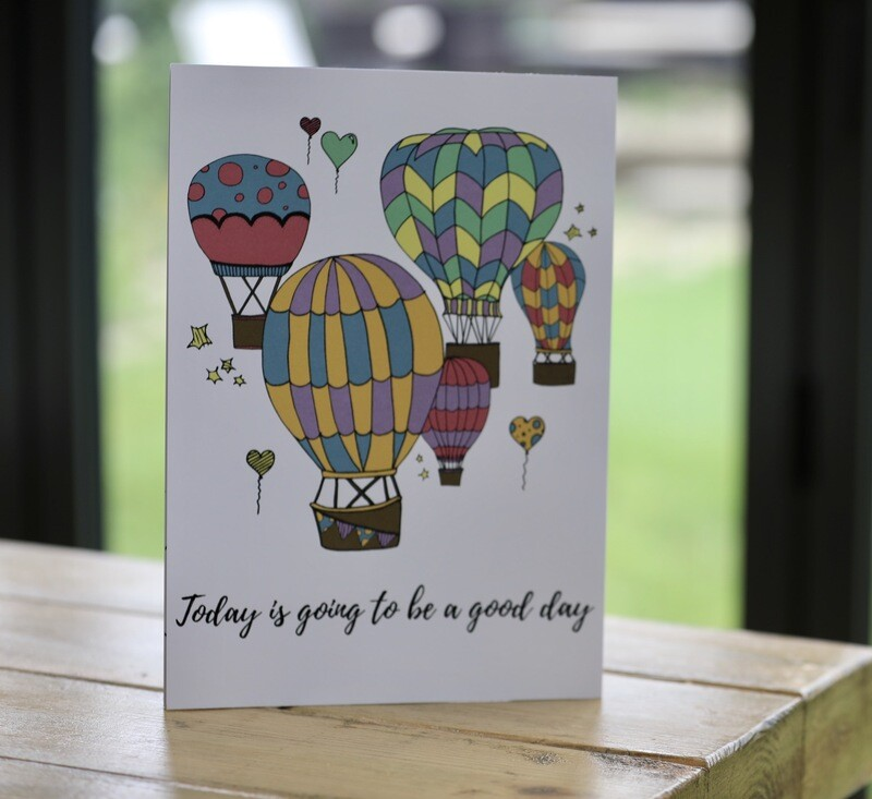 'Today Is A Good Day' A4 Unframed Print