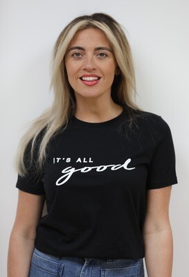 'It's All Good' Tshirt