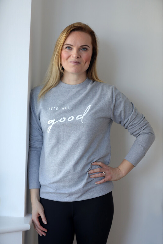 It's All Good Sweatshirt