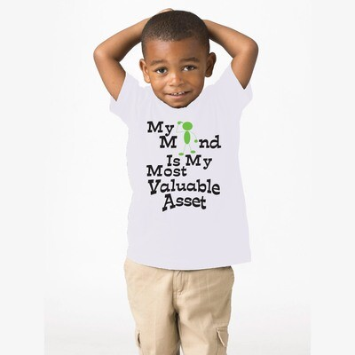 Kid's Wear MY MIND IS MY MOST VALUABLE ASSET