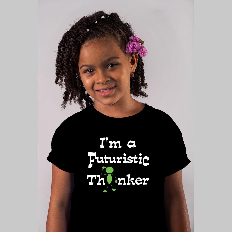 Kid's Wear I'M A FUTURISTIC THINKER