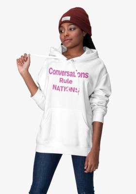 Women's Hoody Conversations Rule Nations