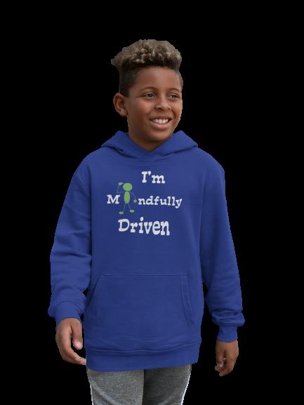 Kid's Hoody I'm Mindfully Driven