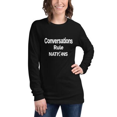 Women's Long Sleeve T-shirt Conversations Rule Nations