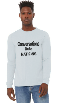 Men's Long Sleeve T-Shirt Conversations Rule Nations