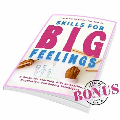 Skills for Big Feelings Paperback Book Plus Bonus Bundle