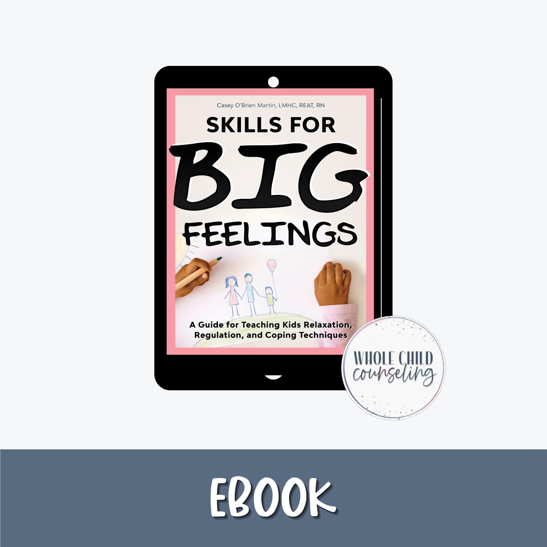 Skills for Big Feelings eBook edition