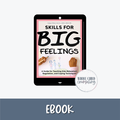 Skills for Big Feelings eBook edition