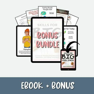Skills for Big Feelings eBook Plus BONUS BUNDLE
