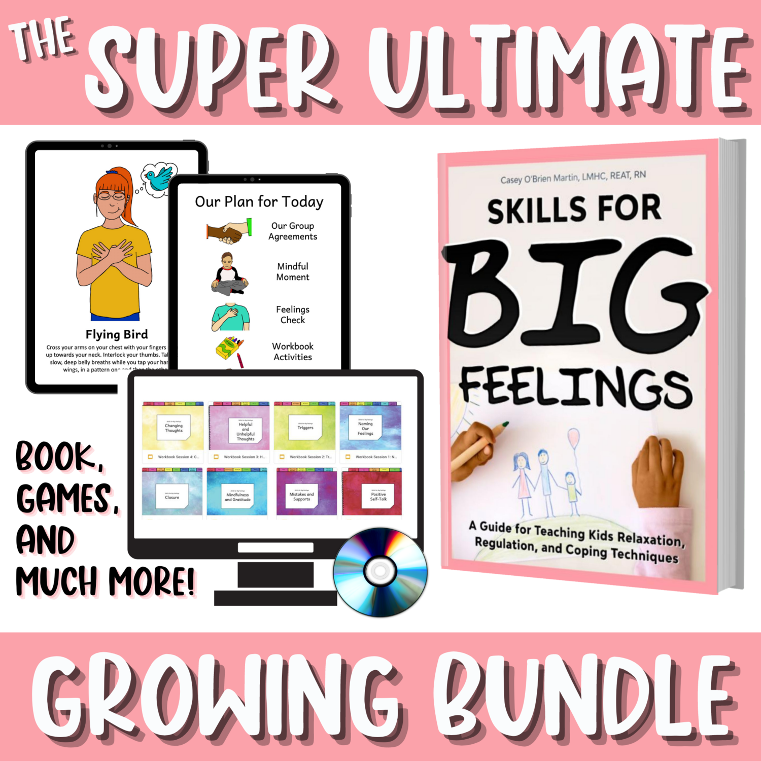 Paperback GROWING BUNDLE: Super Ultimate Skills for Big Feelings, Bonus Bundle + All The Games and Supplements!