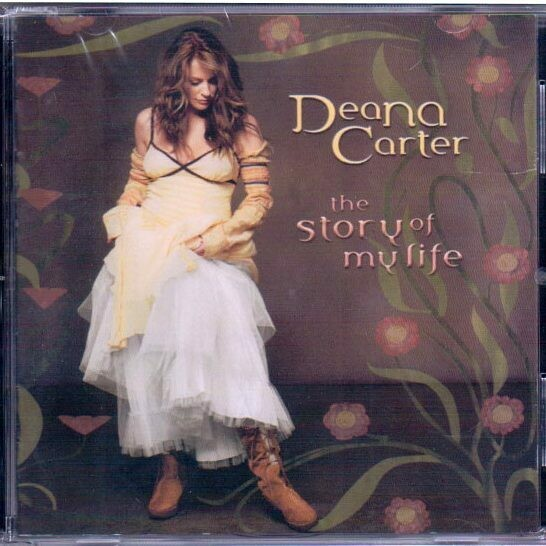 The Story of My Life – Deana Carter CD