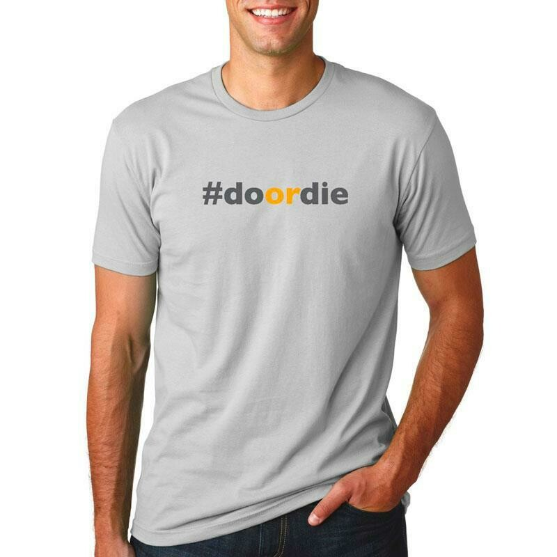 'Do or Die' T-Shirt - MEDIUM