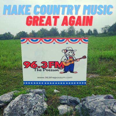 96.3 The Possum Yard Sign