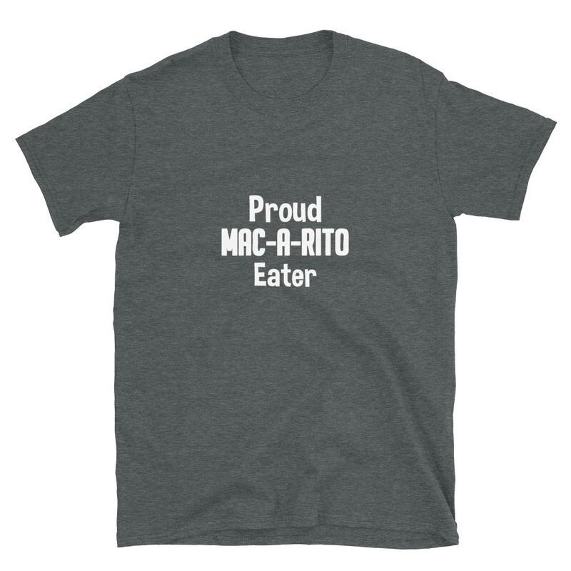 'Mac-A-Rito Eater' T-Shirt