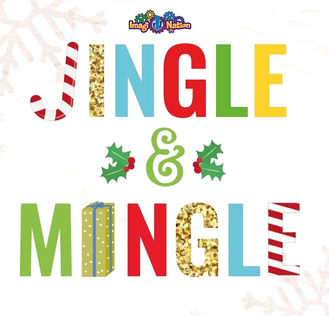 Jingle & Mingle Ticket
