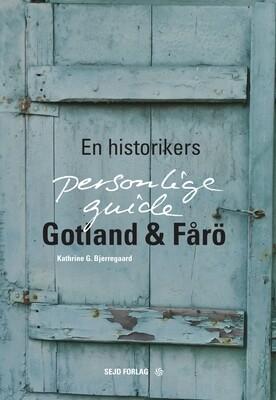 E-bog (Epub): Gotland & Fårö, En historikers personlige guide.