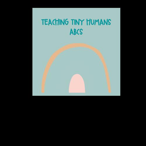 Teaching Tiny Humans ABCs