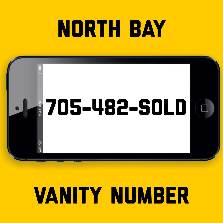 705-482-SOLD VANITY NUMBER NORTH BAY
