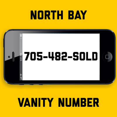 705-482-SOLD VANITY NUMBER NORTH BAY