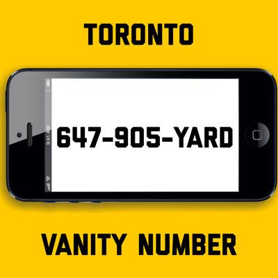 647-905-YARD VANITY NUMBER TORONTO