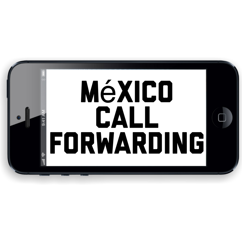 México Call Forwarding