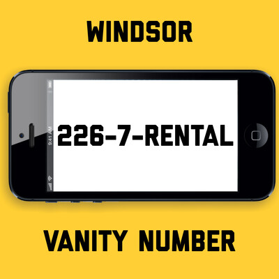 226-7-RENTAL VANITY NUMBER WINDSOR