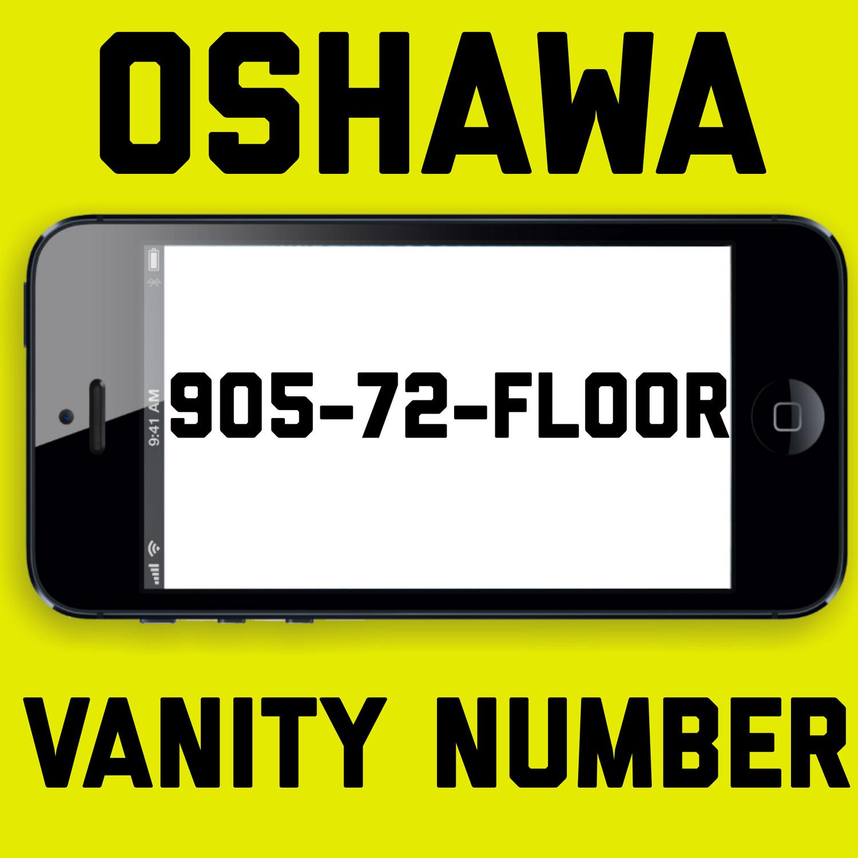 905-723-5667 VANITY NUMBER OSHAWA