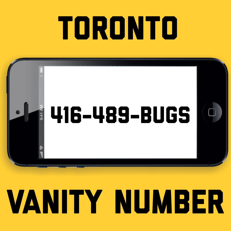 416-489-BUGS VANITY NUMBER TORONTO
