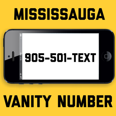 905-501-TEXT Mississauga Vanity Number