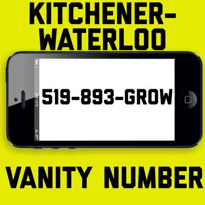 519-893-4769 (GROW) VANITY NUMBER KITCHENER