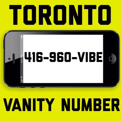 416-960-8423 (VIBE) VANITY NUMBER TORONTO