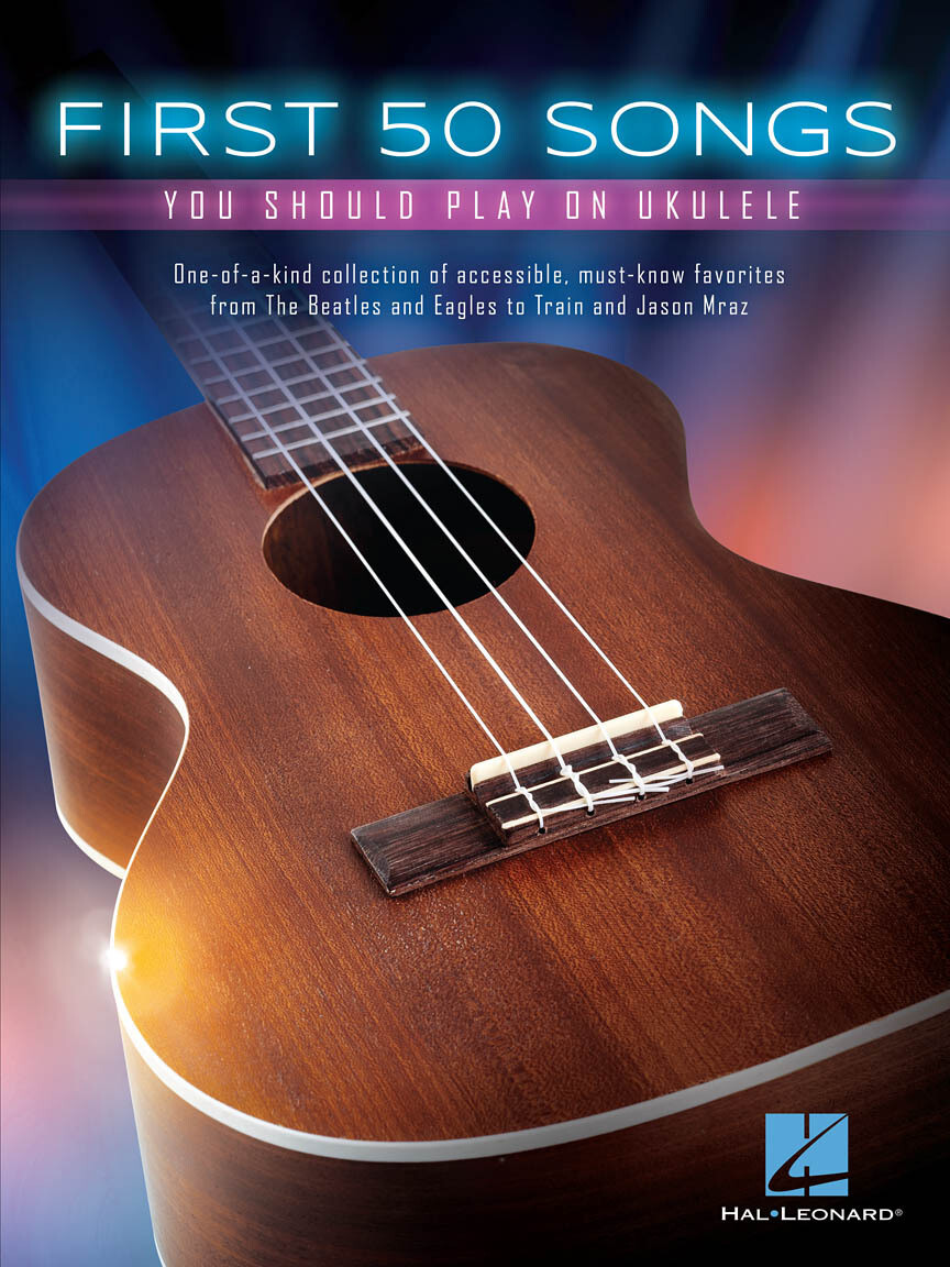 Hal Leonard First 50 Songs on Ukulele