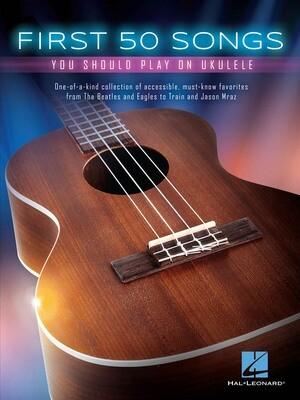 Hal Leonard First 50 Songs on Ukulele