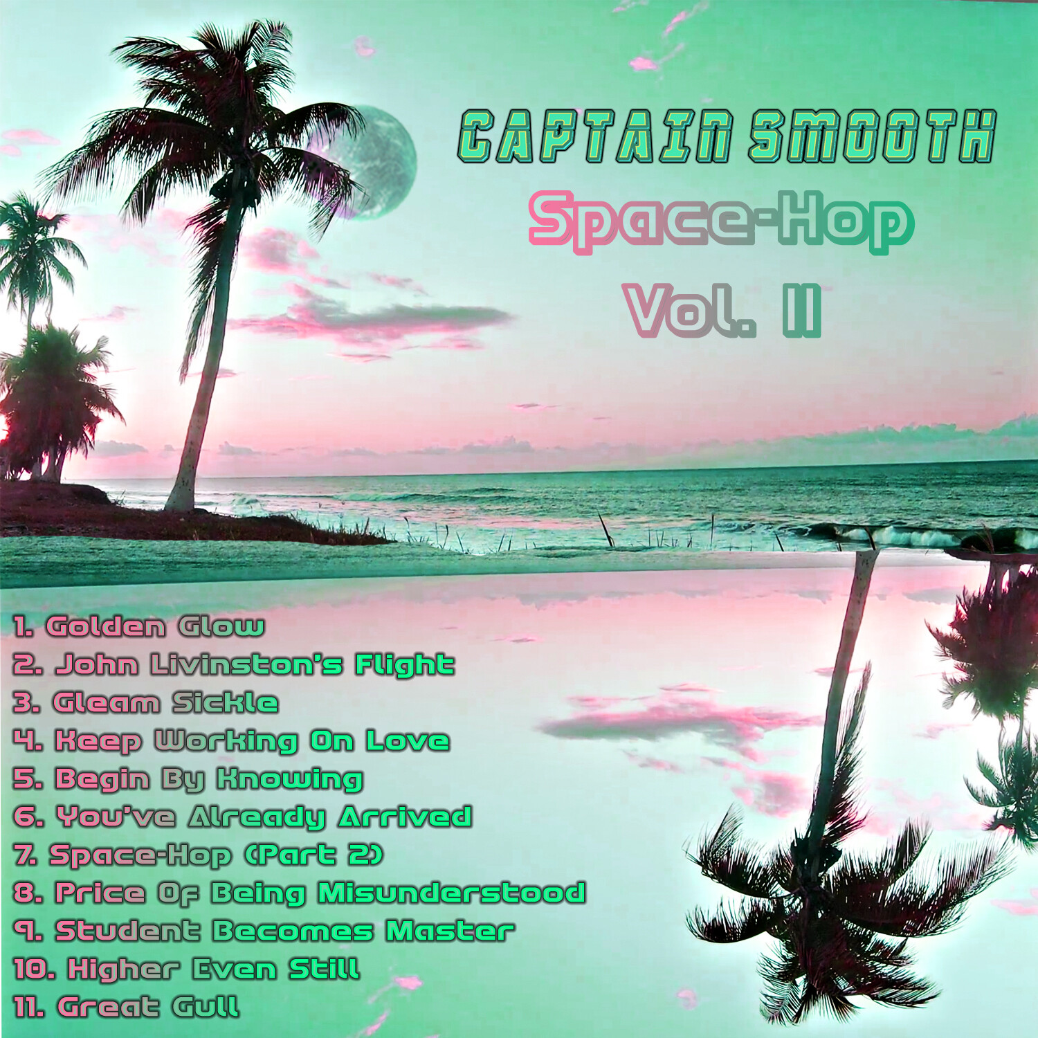 Captain Smooth- Space-Hop Vol. II CD