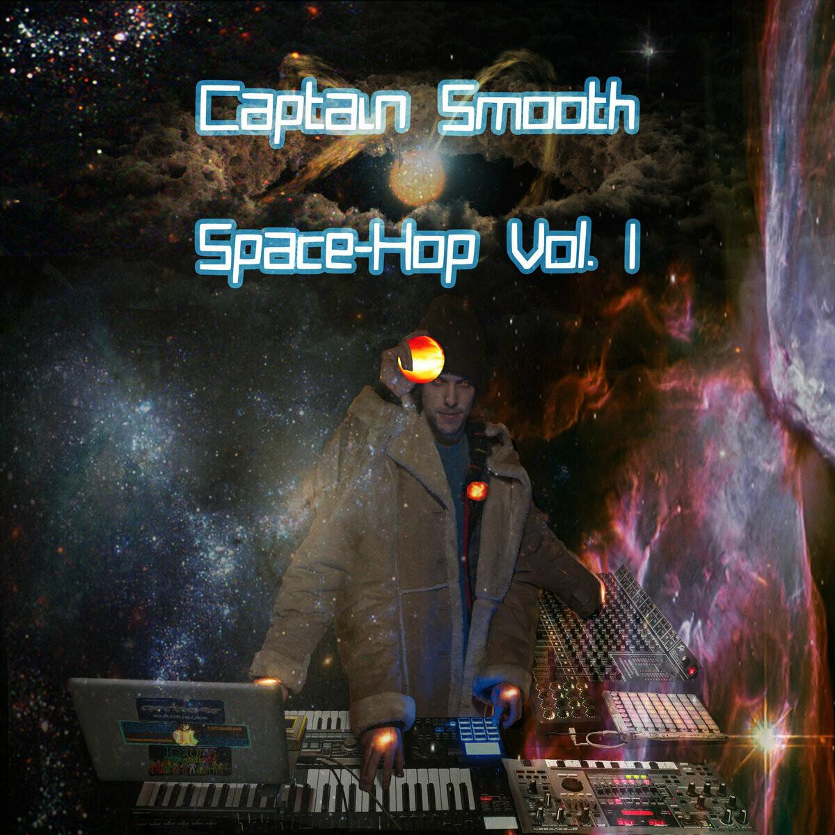 Captain Smooth-Space-Hop Vol. I