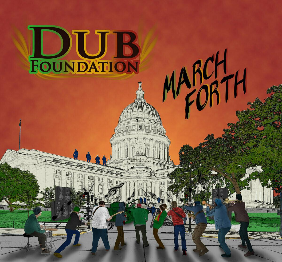 Dub Foundation- March Forth